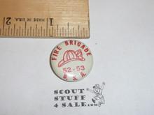 Fire Brigade BSA 1952-53 Celluloid Boy Scout Button