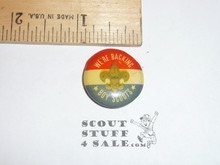 We're Backing Boy Scouts Celluloid Boy Scout Button, 1950's
