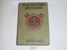 Boat Building and Boating, By Dan Beard, 1913, Every Boy's Library Edition, Type Two Binding