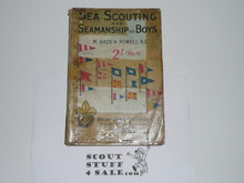 Sea Scouting and Seamanship for Boys, By Baden Powell, Cover and Spine Heavily Taped