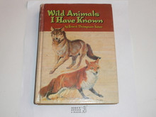 1962 Wild Animals I Have Known, By Ernest Thompson Seton