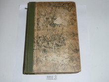 1925 The Book of Woodcraft and Indian Lore, By Ernest Thompson Seton, Library binding