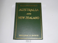 1922 Illustrated Australia and New Zealand, By William D. Boyce, Signed and presented by Author