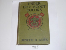 Under Boy Scout Colors, Joseph B. Ames, 1917, Every Boy's Library Edition, Type Two Binding
