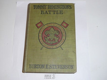 Tommy Remington's Battle, By Burton E. Stevenson, 1913, Every Boy's Library Edition, Type Two Binding
