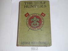 The Wolf Hunters, By George Bird Grinnell, 1914, Every Boy's Library Edition, Type Two Binding
