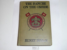 The Ranche on the Oxhide, By Henry Inman, 1916, Every Boy's Library Edition, Type Two Binding