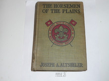 The Horsemen of the Plains, Joseph A. Altsheler, 1914, Every Boy's Library Edition, Type Two Binding