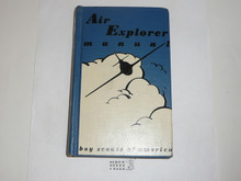 1958 Air Explorer Manual. Air Scout, Second Edition, May 1958 Printing, RARE Official Library Bound Printing