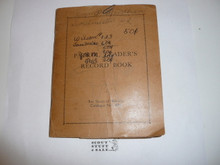 Patrol Leader's Record Book, 1925 Printing, Loaded with info and misc papers, includes two 1926 BSA membership applications