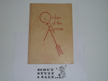 1948 Order of the Arrow Handbook, Inscribed and Signed by J. Rucker Newbery, August 1948 Printing