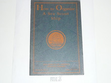 How to Organize a Sea Scout Ship, 1928 Printing, Boy Scout Service Library