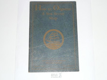 How to Organize a Sea Scout Ship, 1930 Printing, Boy Scout Service Library