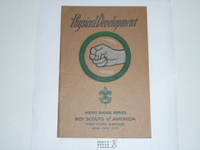 Physical Development Merit Badge Pamphlet , 10-31 Printing
