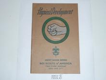 Physical Development Merit Badge Pamphlet , 10-31 Printing