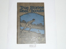True Stories of Real Scouts, 1931 Printing, Boy Scout Service Library