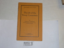 1926 The Job of the Troop Committee, By The Boycraft Company, Approved by the BSA, Booklet #A17