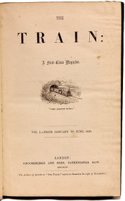 DODGSON, Charles Lutwidge: Carroll, Lewis. The Train: A First-Class Magazine. (VOLUME ONE NUMBER ONE. THE FIRST APPEARANCE OF LEWIS CARROLL - 1856)