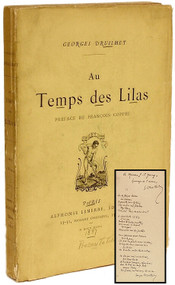 DRUILHET, Georges - Au Temps Des Lilas. (FIRST EDITION - INSCRIBED WITH AN ORIGINAL POEM)