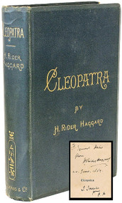 HAGGARD, H. Rider. Cleopatra. Being an account of the fall and vengeance of Harmachis, the royal Egyptian, as set forth by his own hand. (FIRST EDITION - PRESENTATION COPY - 1889)