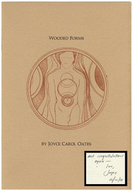 OATES, Joyce Carol. Wooded Forms. (FIRST EDITION - PRESENTATION COPY - 1972)