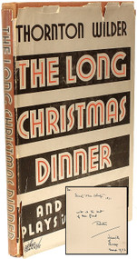 WILDER, Thornton. The Long Christmas Dinner and Other Plays in One Act. (FIRST EDITION - PRESENTATION COPY)