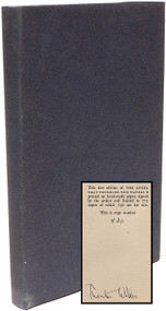 WILDER, Thornton. The Angel That Troubled The Waters and Other Plays. (FIRST LIMITED SIGNED EDITION)