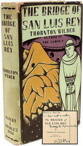 WILDER, Thornton. The Bridge Of San Luis Rey. (FIRST EDITION - PRESENTATION COPY - 1927)