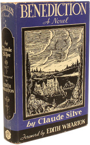 SILVE, Claude (Edith WHARTON - foreword by) Benediction A Novel. (FIRST EDITION - 1936)