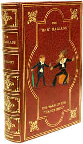 GILBERT, W. S.. The Bab Ballads With Which Are Included Songs of A Savoyard. (FROM THE LIBRARY OF RICHARD ADAMS - 1932)