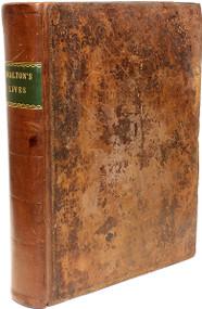WALTON, Isaac. The Lives of Dr. John Donne; Sir Henry Wotton; Mr. Richard Hooker; Mr. George Herbert; and Dr. Robert Sanderson.  (THE FIRST COLLECTED EDITION - 1796)