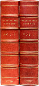 [VARIOUS]. Shakespeare's England An Account of The Life & Manners of His Age. (2 VOLUMES - 1916)