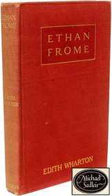 WHARTON, Edith. Ethan Frome. (THE MICHAEL SADLEIR COPY FIRST EDITION - 1911)