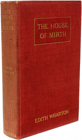 WHARTON, Edith. The House of Mirth. (FIRST EDITION SECOND ISSUE - 1905)