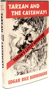 BURROUGHS, Edgar Rice. Tarzan and The Castaways. (FIRST EDITION - 1965)