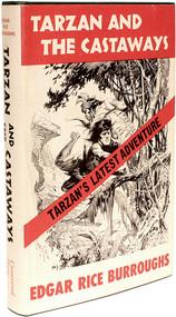 BURROUGHS, Edgar Rice. Tarzan and The Castaways. (FIRST EDITION - 1965)