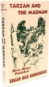 BURROUGHS, Edgar Rice. Tarzan And The Madman. (FIRST EDITION - 1964)