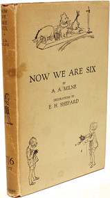 MILNE, A. A.. Now We Are Six. (FIRST EDITION - 1927)