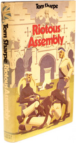SHARPE, Tom. Riotous Assembly. (FIRST EDITION - 1971)