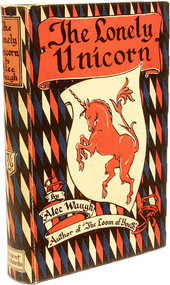 WAUGH, Alec. The Lonely Unicorn. (FIRST EDITION OF THE AUTHORS THIRD BOOK - 1922)