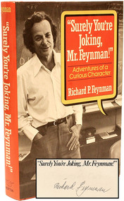 "FEYNMAN, Richard P. (Phillips). ""Surely You're Joking, Mr. Feynman!"" Adventures of a Curious Character. (1985 - ADVANCE FIRST EDITION SIGNED)"
