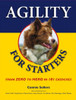 Agility for Starters: From Zero To Hero In 101 Exercises