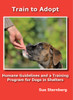 Train To Adopt: Humane Guidelines and A Training Program for Dogs In Shelters Dvd