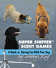 Super Sniffer Scent Games: A Guide to Having Fun With Your Dog
