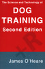The Science and Technology of Dog Training, 2nd Edition (Shopworn)