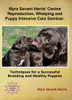 Streaming Version - Myra Savant Harris' Canine Reproduction, Whelping and Puppy Intensive Care Seminar: Techniques for a Successful Breeding and Healthy Puppies DVD
