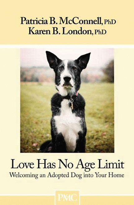 Love has no age limit welcoming an adopted dog into your home ebook love has no age limit welcoming an adopted dog into your home fandeluxe Epub