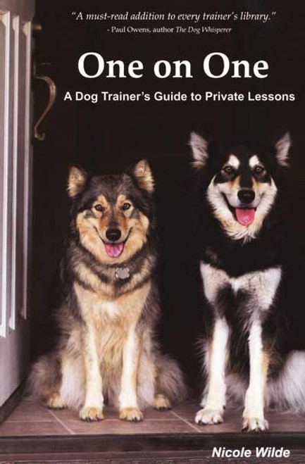 Do as i do using social learning to train dogs book with ebook one on one a dog trainers guide to private training fandeluxe Epub