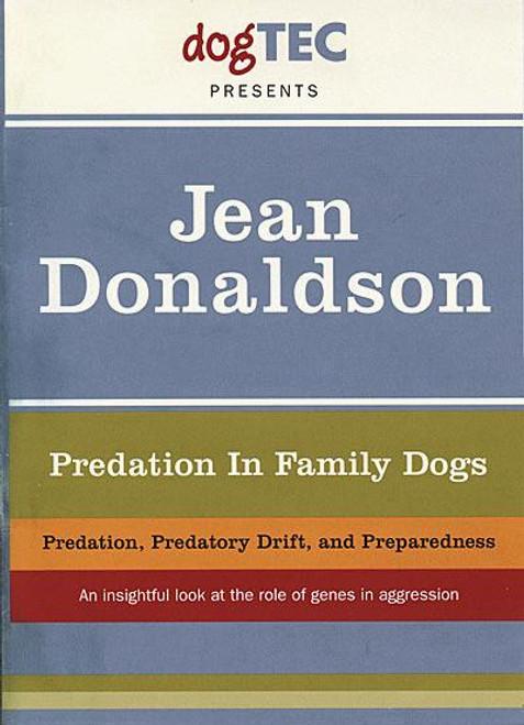 Predation In Family Dogs - Predation, Predatory Drift and Preparedness Seminar Dvd