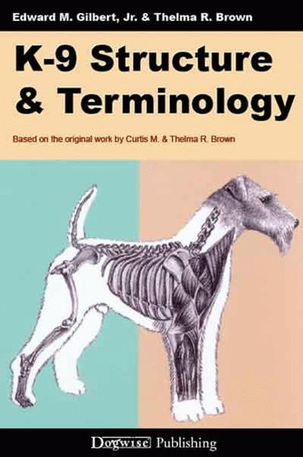Ebook: K9 Structure and Terminology
